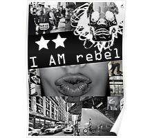 I AM REBEL Poster