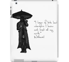 Withnail & I - Quote  iPad Case/Skin