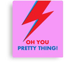 "David Bowie ""Oh You Pretty Thing!"" original design Canvas Print"