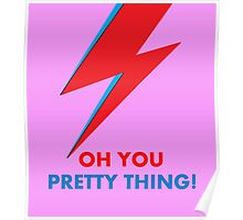 """David Bowie """"Oh You Pretty Thing!"""" original design Poster"""