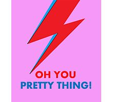 """David Bowie """"Oh You Pretty Thing!"""" original design Photographic Print"""