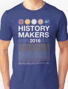 History Makers GB 2016 Unisex T-Shirt