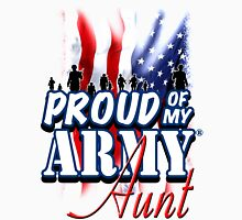 Proud of my Army Aunt Unisex T-Shirt