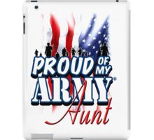 Proud of my Army Aunt iPad Case/Skin