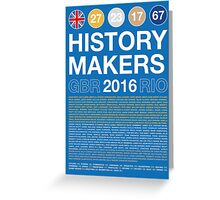 History Makers GB 2016 Greeting Card