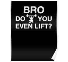 Bro, Do You Even Lift? Poster