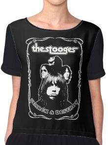 The Stooges (Search and Destroy) Chiffon Top
