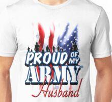 Proud of my Army Husband Unisex T-Shirt