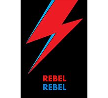"David Bowie ""Rebel Rebel"" original design Photographic Print"