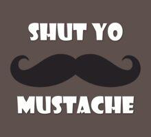 Shut yo mustache Baby Tee