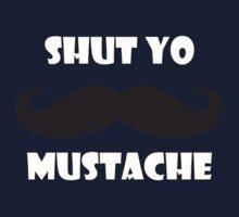 Shut yo mustache One Piece - Long Sleeve