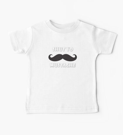 Shut yo mustache Kids Clothes