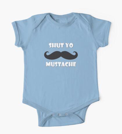 Shut yo mustache One Piece - Short Sleeve