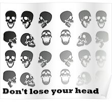 Don't lose your head Poster