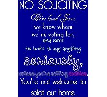 No Soliciting Photographic Print