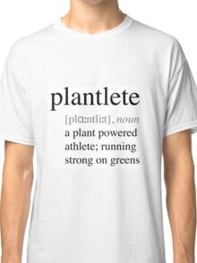 Plantlete - plant powered athlete Classic T-Shirt