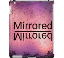 Mirrored iPad Case/Skin