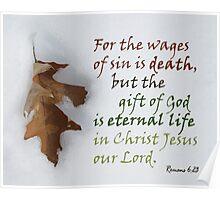Gift of God ~ Romans 6:23 Poster