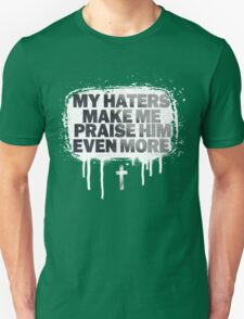My Haters  Unisex T-Shirt