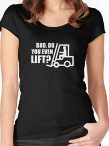 Bro, Do You Even Lift? Women's Fitted Scoop T-Shirt