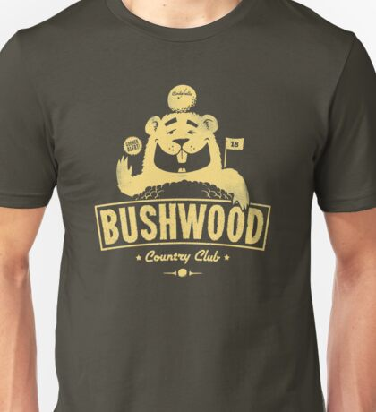 Bushwood (Light) Unisex T-Shirt