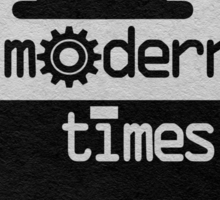 Modern Times Sticker