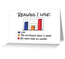 Reasons I Lose Greeting Card