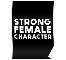 STRONG FEMALE CHARACTER GILLIAN ANDERSON Poster