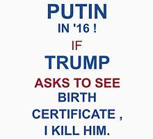 Putin-Trump 2016 Unisex T-Shirt