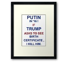 Putin-Trump 2016 Framed Print