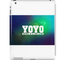 YoYo - You're on your own iPad Case/Skin