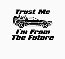 Trust me, I'm from the future Womens Fitted T-Shirt