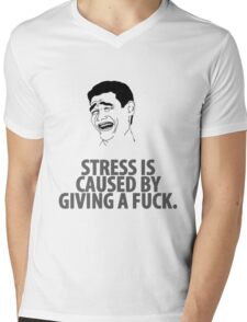 ~ Stress is Caused by ... ~  Mens V-Neck T-Shirt