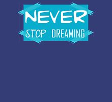 Never stop dreaming Classic T-Shirt