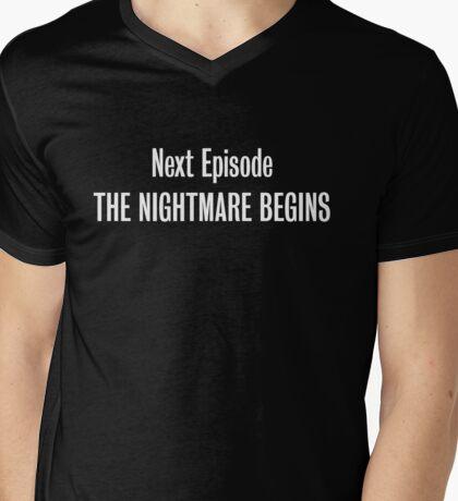 The Nightmare Begins Mens V-Neck T-Shirt