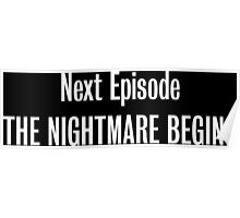 The Nightmare Begins Poster