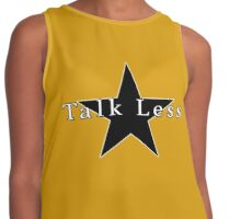 Talk Less Contrast Tank