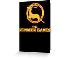The Reindeer Games Greeting Card
