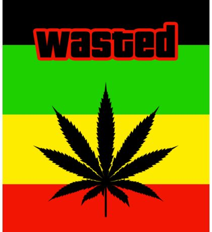 Wasted (Smoke weed) Sticker