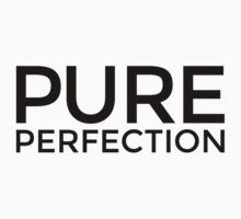 PURE PERFECTION Kids Tee