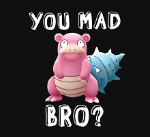 Slowbro - You Mad Bro? (White Type) Classic T-Shirt
