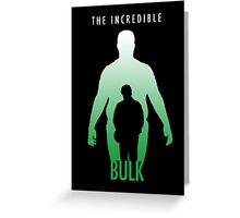 The Incredible Bulk Greeting Card