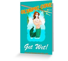 Olympic Cove - Get Wet! Greeting Card