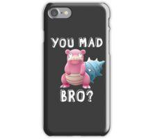 Slowbro - You Mad Bro? (White Type) iPhone Case/Skin