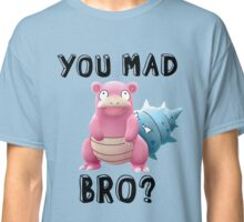 Slowbro - You Mad Bro? (Black Type) Classic T-Shirt