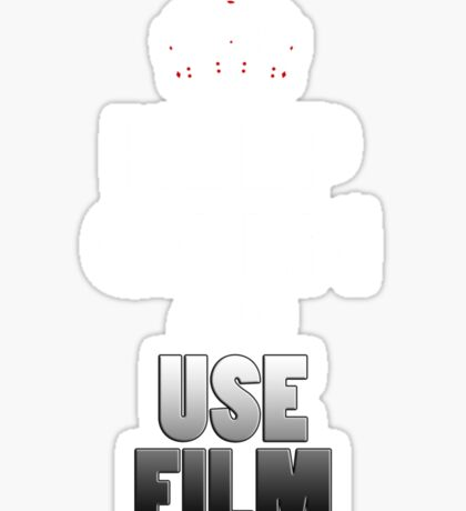 Keep Calm And Use Film Sticker