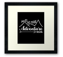 Camper Love Camping Gift, And So The Adventure Begin T-Shirt Framed Print