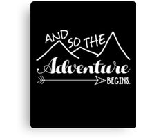 Camper Love Camping Gift, And So The Adventure Begin T-Shirt Canvas Print