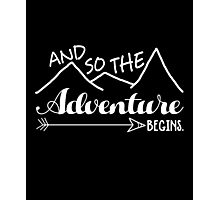 Camper Love Camping Gift, And So The Adventure Begin T-Shirt Photographic Print