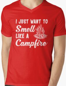 Funny Camping Gift, Just Want Smell Like A Campfire T-Shirt Mens V-Neck T-Shirt
